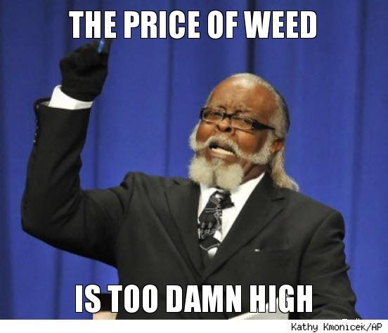 the-price-of-weed-is-too-high